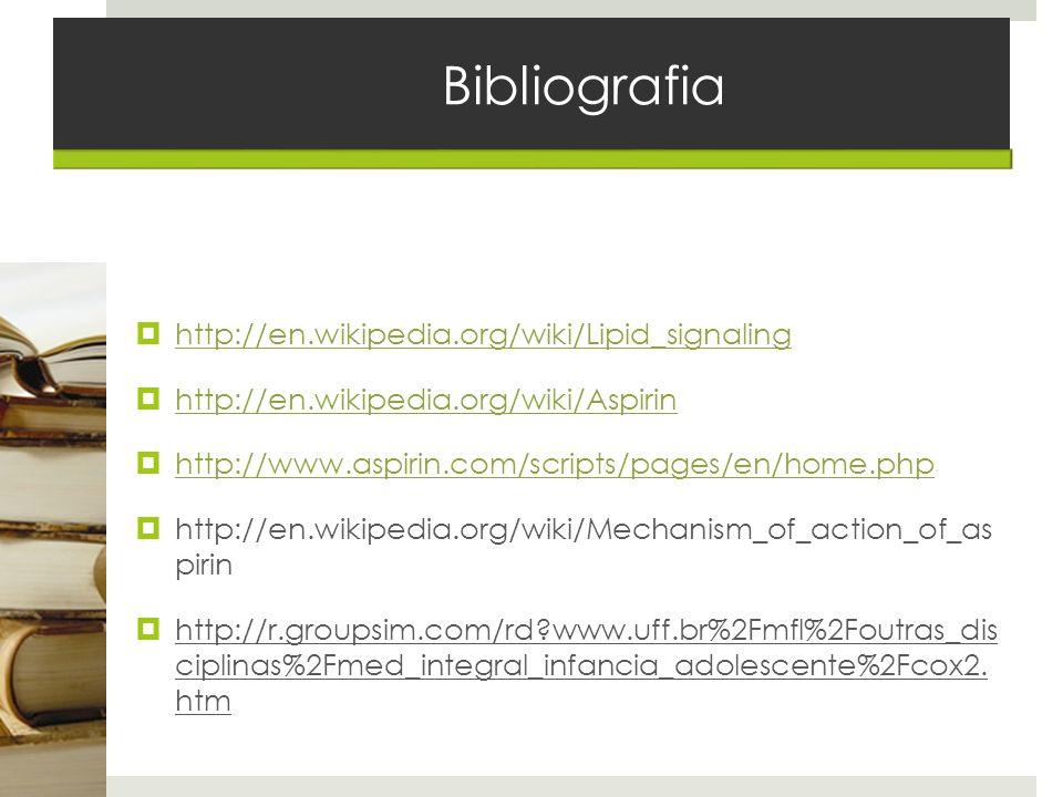Bibliografia http://en.wikipedia.org/wiki/Lipid_signaling