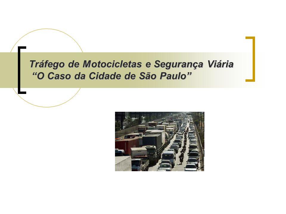 Tráfego de Motocicletas e Segurança Viária O Caso da Cidade de São Paulo