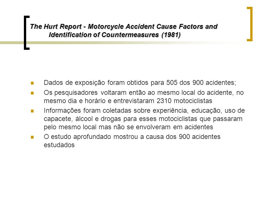 The Hurt Report - Motorcycle Accident Cause Factors and Identification of Countermeasures (1981)