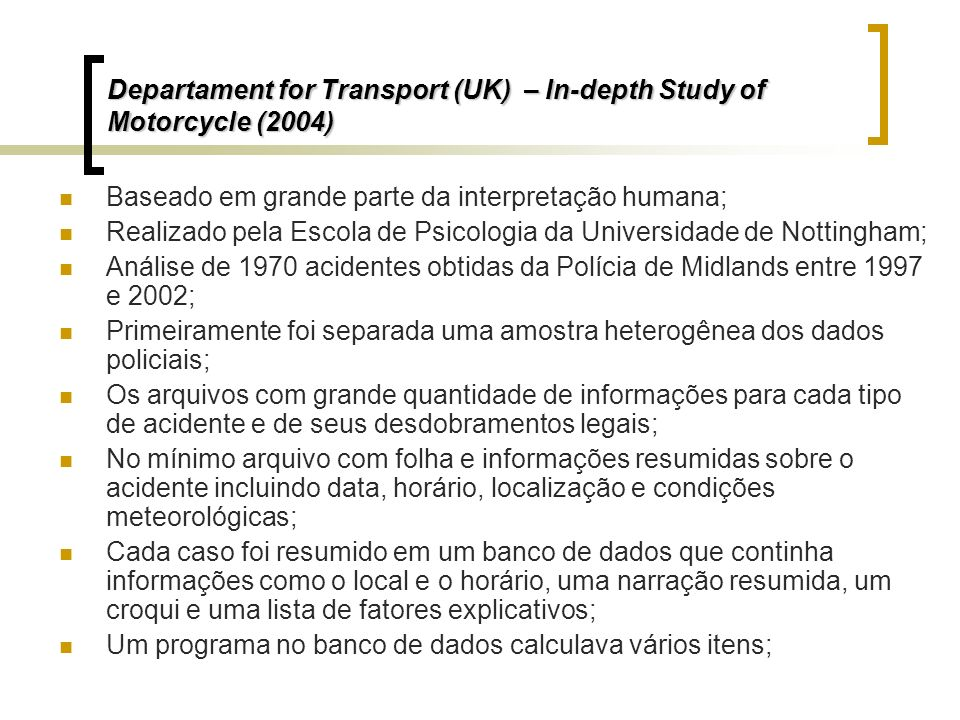 Departament for Transport (UK) – In-depth Study of Motorcycle (2004)