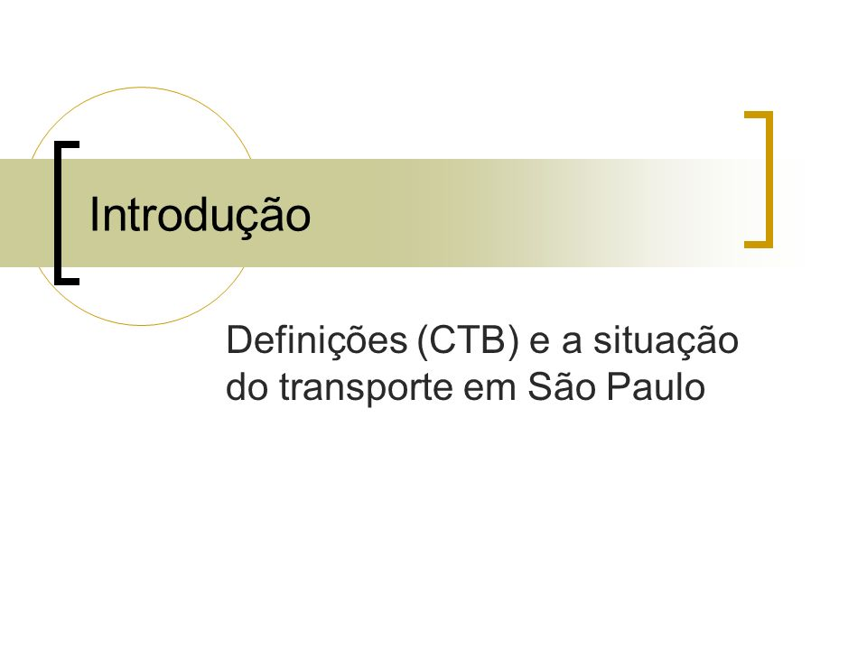 Definições (CTB) e a situação do transporte em São Paulo