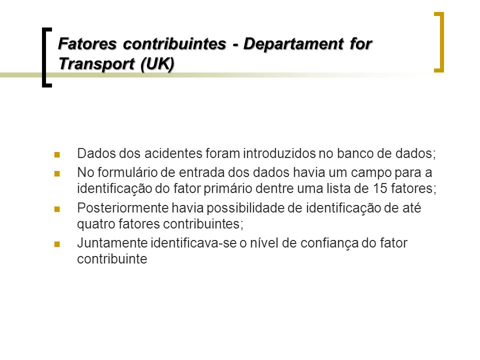 Fatores contribuintes - Departament for Transport (UK)