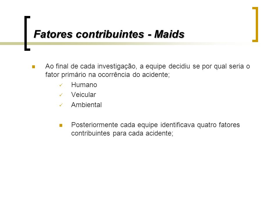Fatores contribuintes - Maids