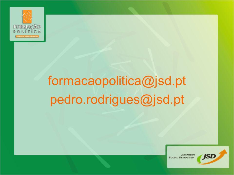 formacaopolitica@jsd.pt pedro.rodrigues@jsd.pt