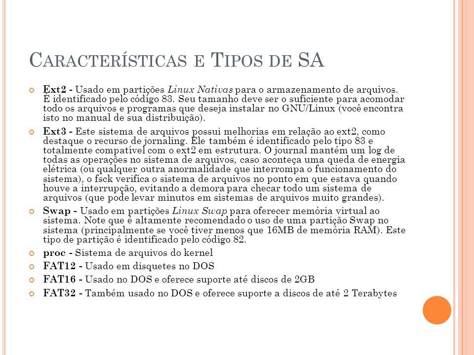 Características e Tipos de SA