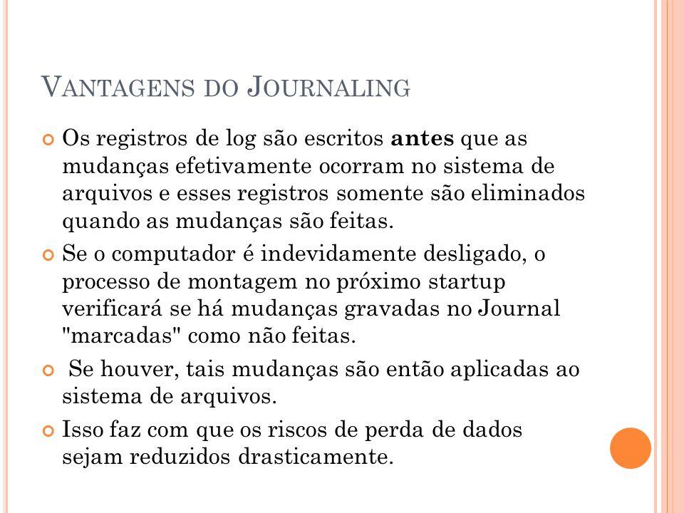 Vantagens do Journaling
