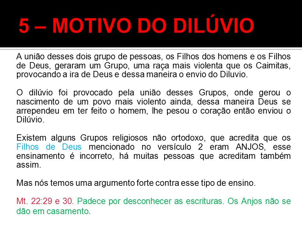 5 – MOTIVO DO DILÚVIO