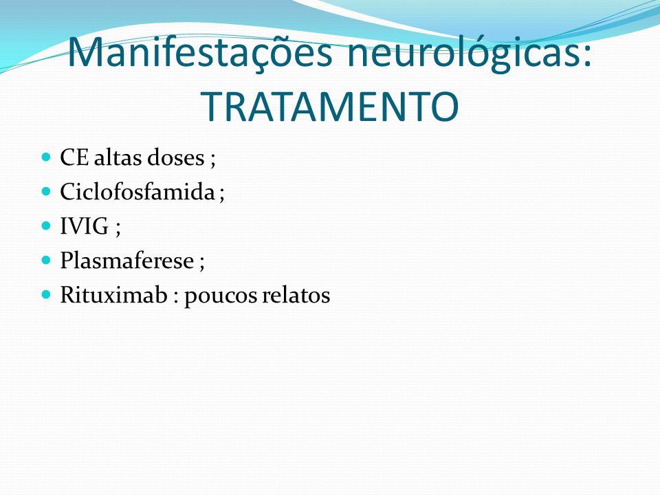Manifestações neurológicas: TRATAMENTO