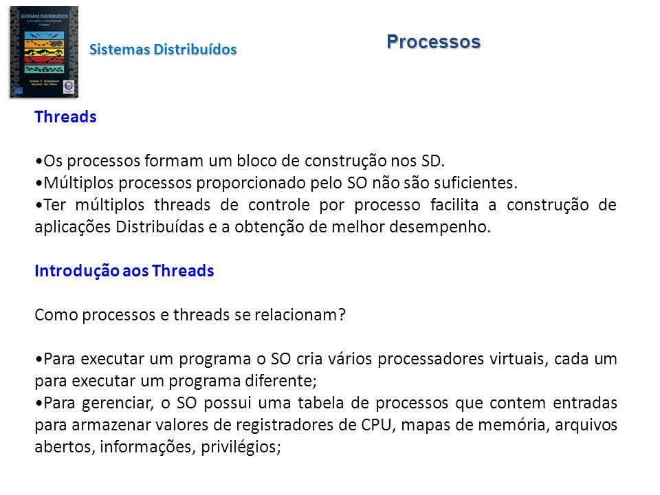 Os processos formam um bloco de construção nos SD.