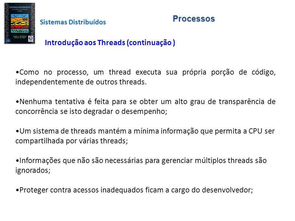 Introdução aos Threads (continuação )