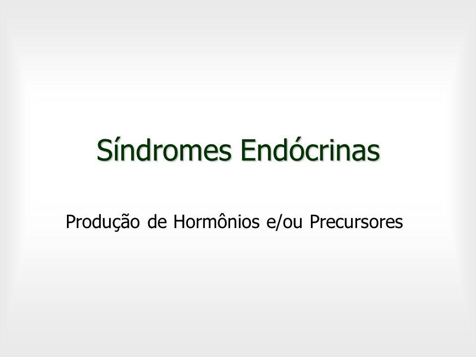 Produção de Hormônios e/ou Precursores