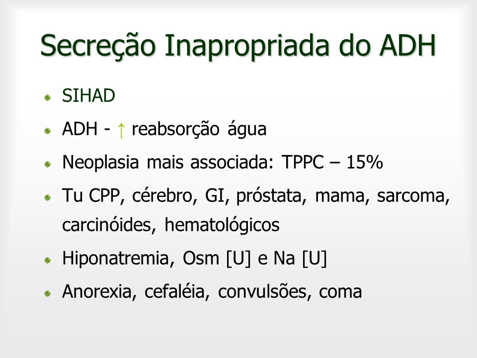 Secreção Inapropriada do ADH