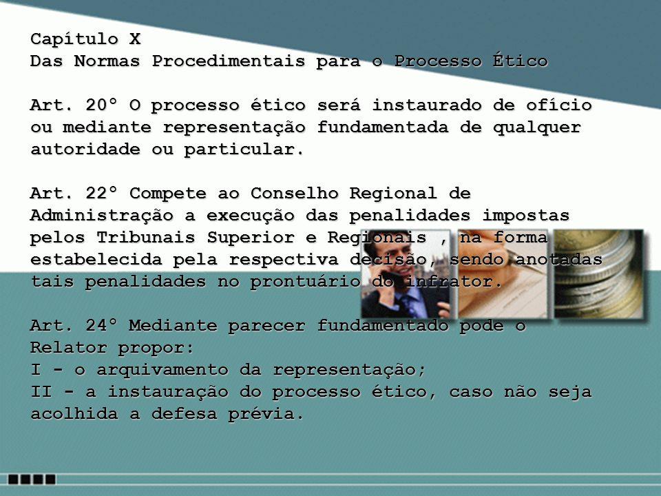 Capítulo X Das Normas Procedimentais para o Processo Ético.