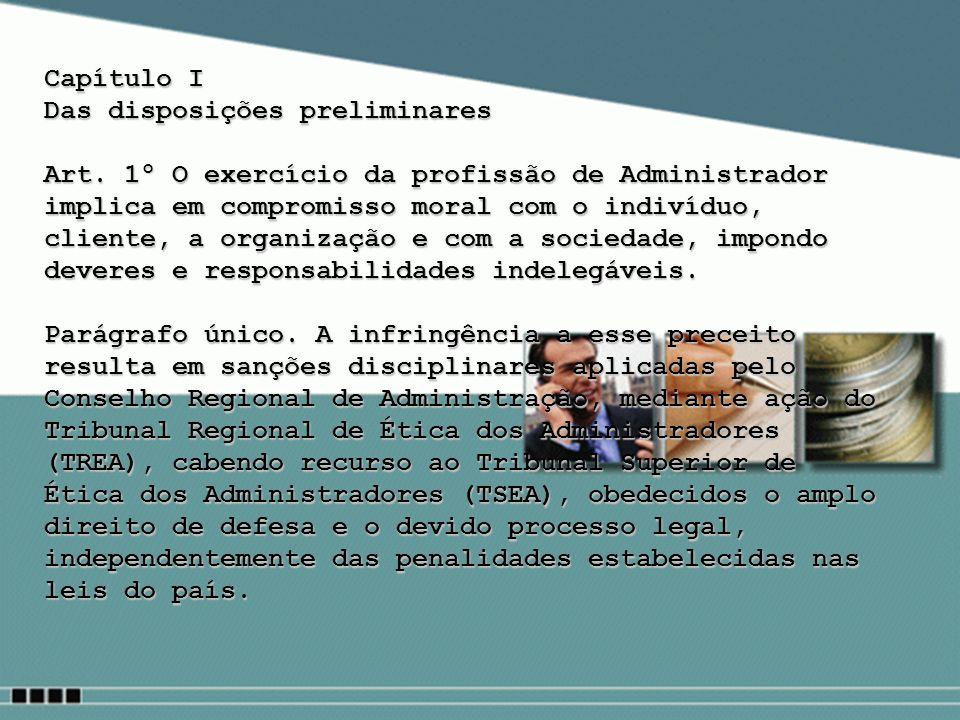 Capítulo I Das disposições preliminares.