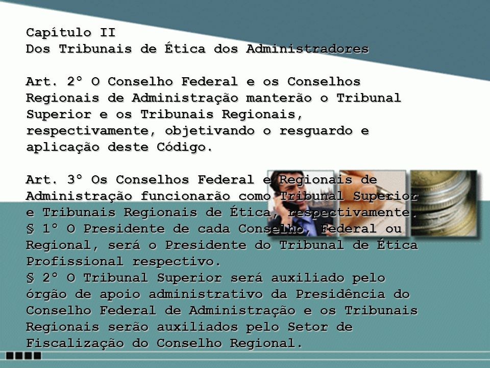 Capítulo II Dos Tribunais de Ética dos Administradores.