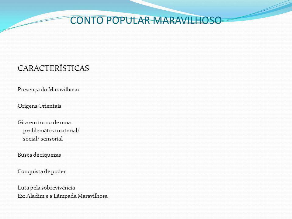 CONTO POPULAR MARAVILHOSO