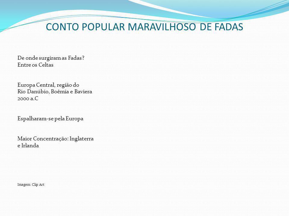 CONTO POPULAR MARAVILHOSO DE FADAS
