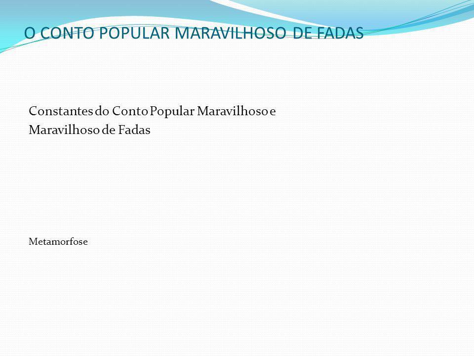 O CONTO POPULAR MARAVILHOSO DE FADAS