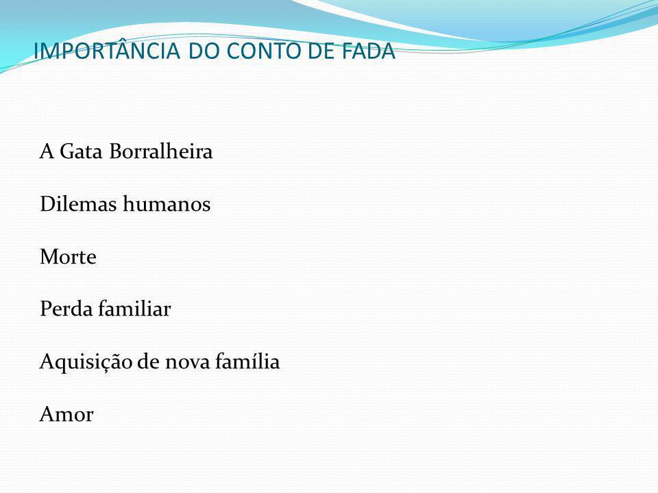 IMPORTÂNCIA DO CONTO DE FADA
