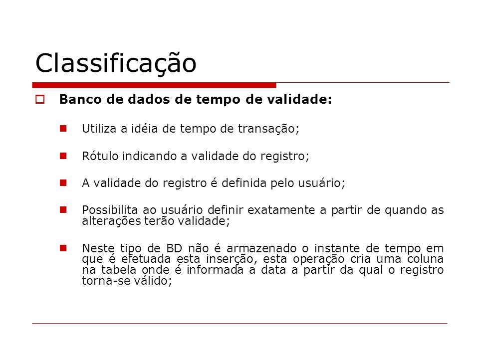 Classificação Banco de dados de tempo de validade: