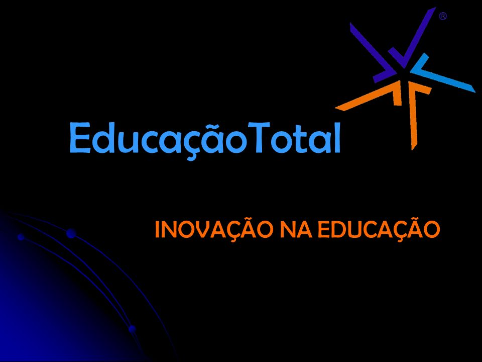 EducaçãoTotal INOVAÇÃO NA EDUCAÇÃO