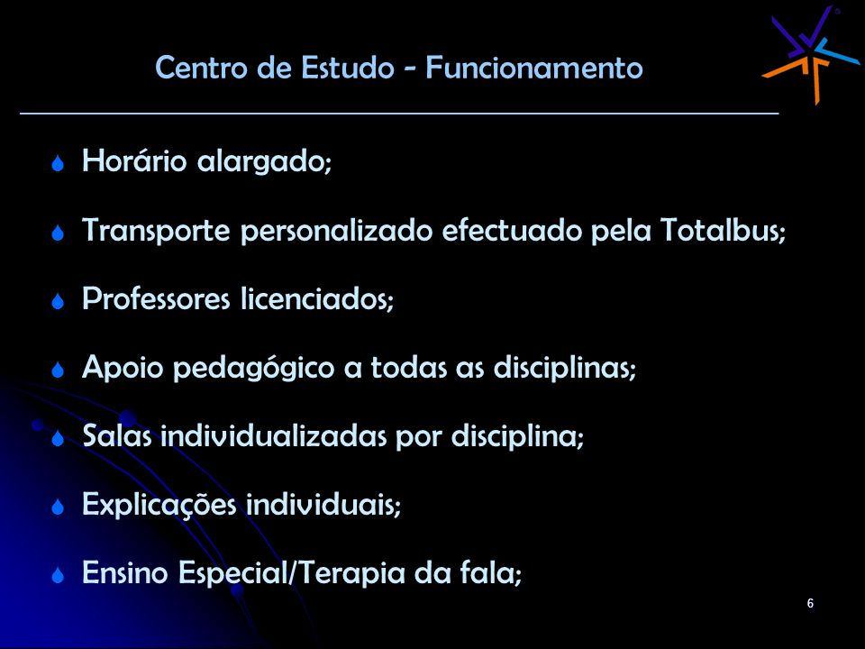 Centro de Estudo - Funcionamento ________________________________________________________________________
