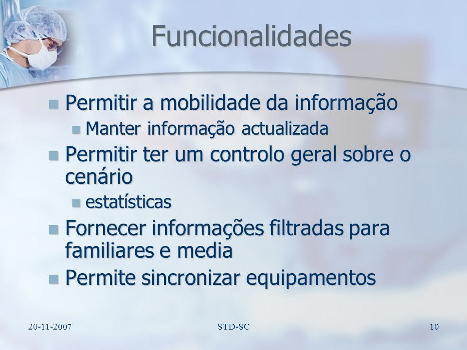 Funcionalidades Permitir a mobilidade da informação