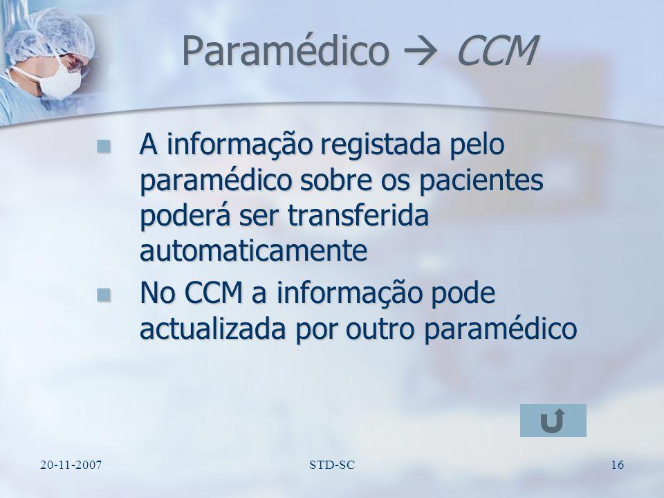 Paramédico  CCM A informação registada pelo paramédico sobre os pacientes poderá ser transferida automaticamente.