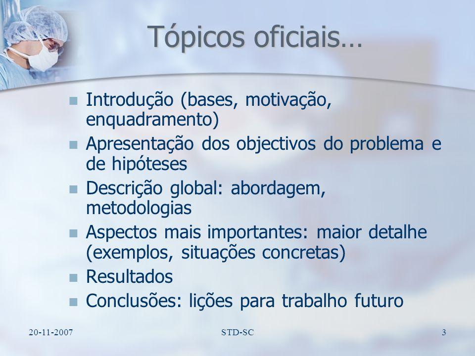 Tópicos oficiais… Introdução (bases, motivação, enquadramento)