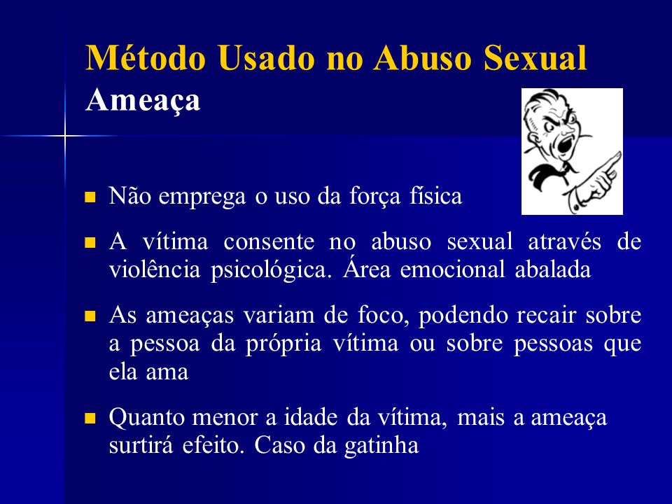 Método Usado no Abuso Sexual