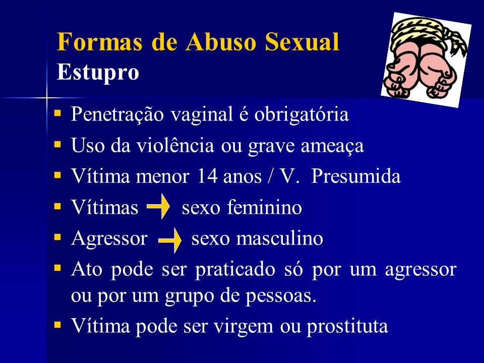 Formas de Abuso Sexual Estupro