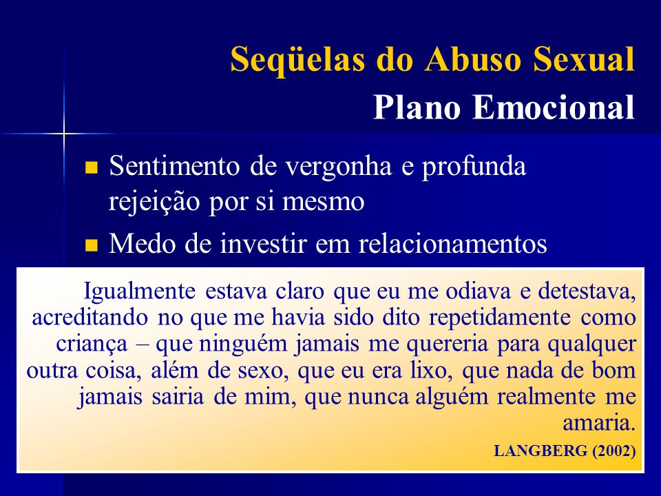 Seqüelas do Abuso Sexual Plano Emocional