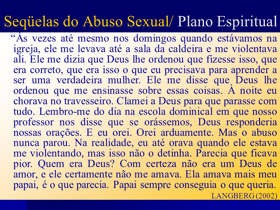 Seqüelas do Abuso Sexual/ Plano Espiritual