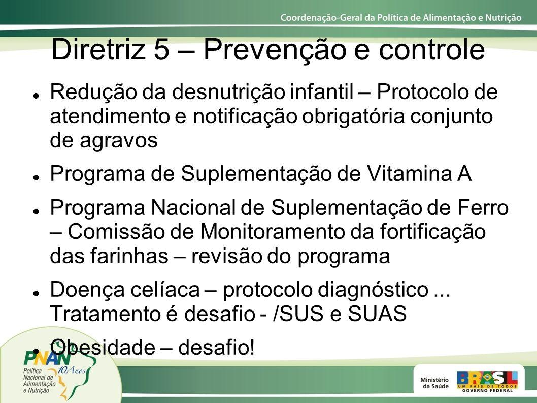 Diretriz 5 – Prevenção e controle