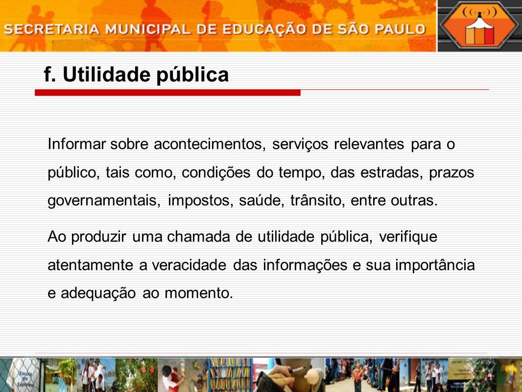 f. Utilidade pública