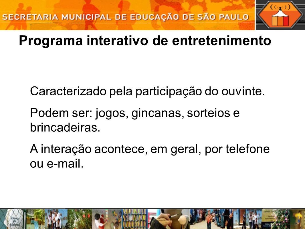 Programa interativo de entretenimento