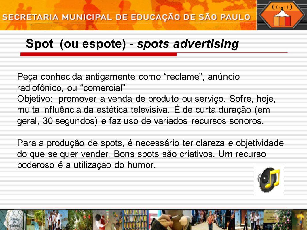 Spot (ou espote) - spots advertising