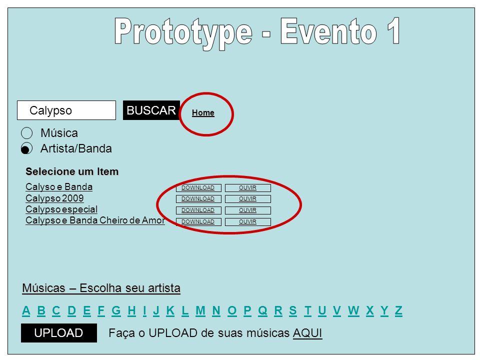 Prototype - Evento 1 Calypso BUSCAR Música Artista/Banda