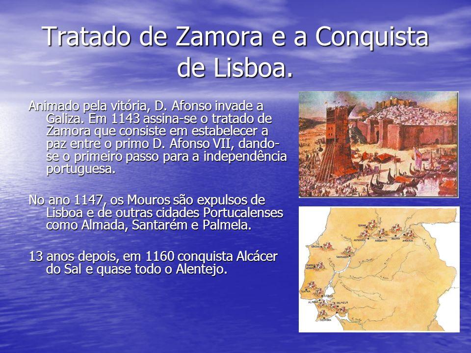 Tratado de Zamora e a Conquista de Lisboa.