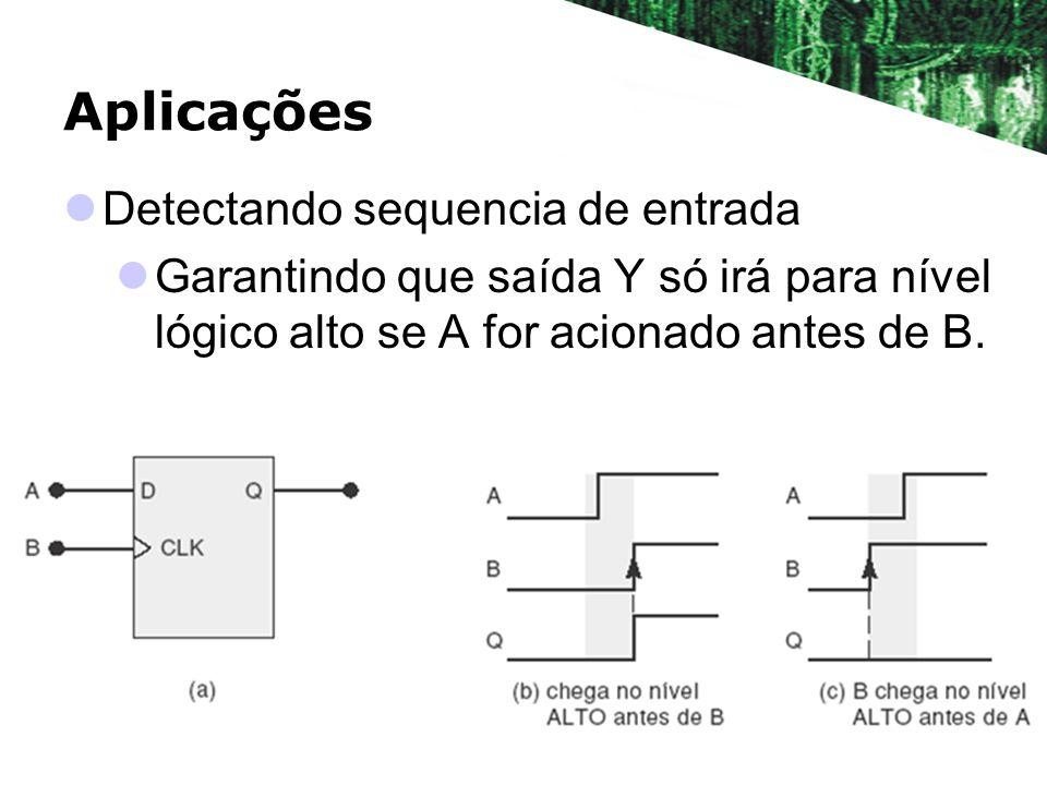 Aplicações Detectando sequencia de entrada