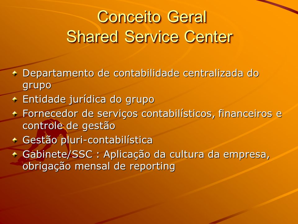 Conceito Geral Shared Service Center