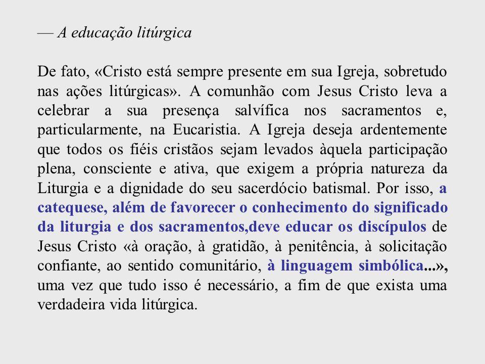 — A educação litúrgica