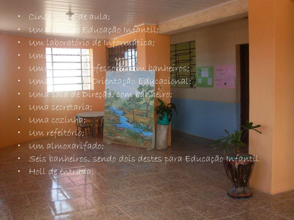 Cinco salas de aula; Uma sala de Educação Infantil; Um laboratório de Informática; Uma Biblioteca;