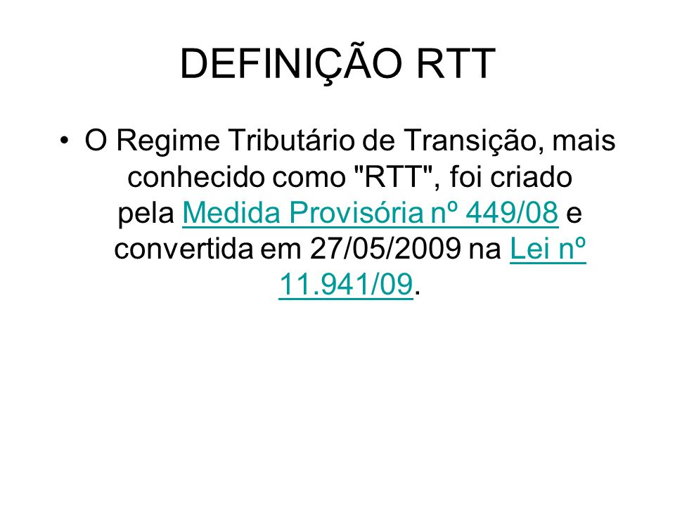 DEFINIÇÃO RTT