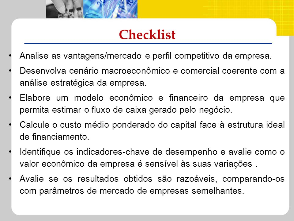 ChecklistAnalise as vantagens/mercado e perfil competitivo da empresa.