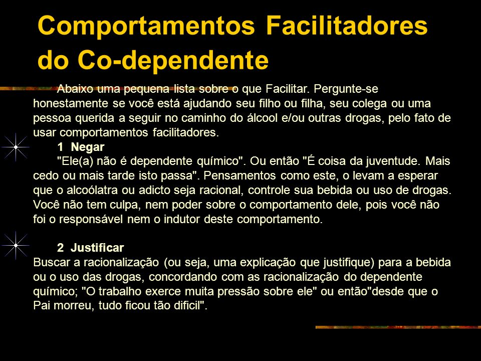 Comportamentos Facilitadores do Co-dependente