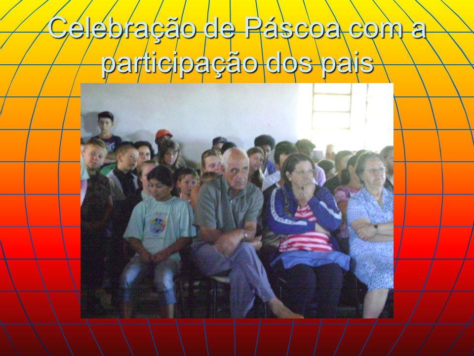 Celebração de Páscoa com a participação dos pais