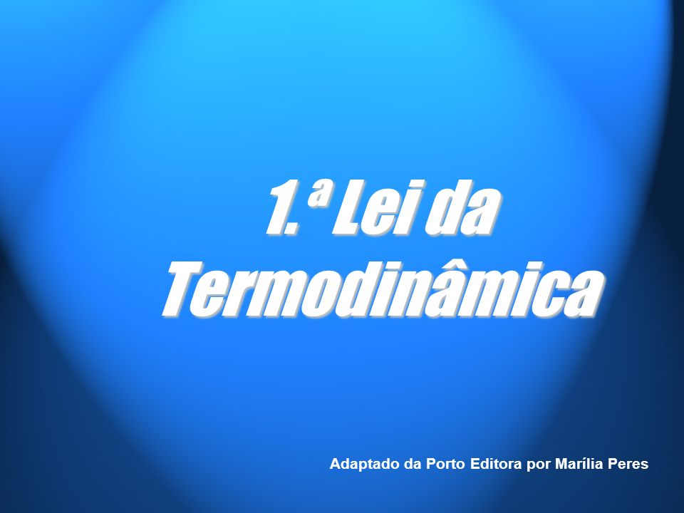Adaptado da Porto Editora por Marília Peres