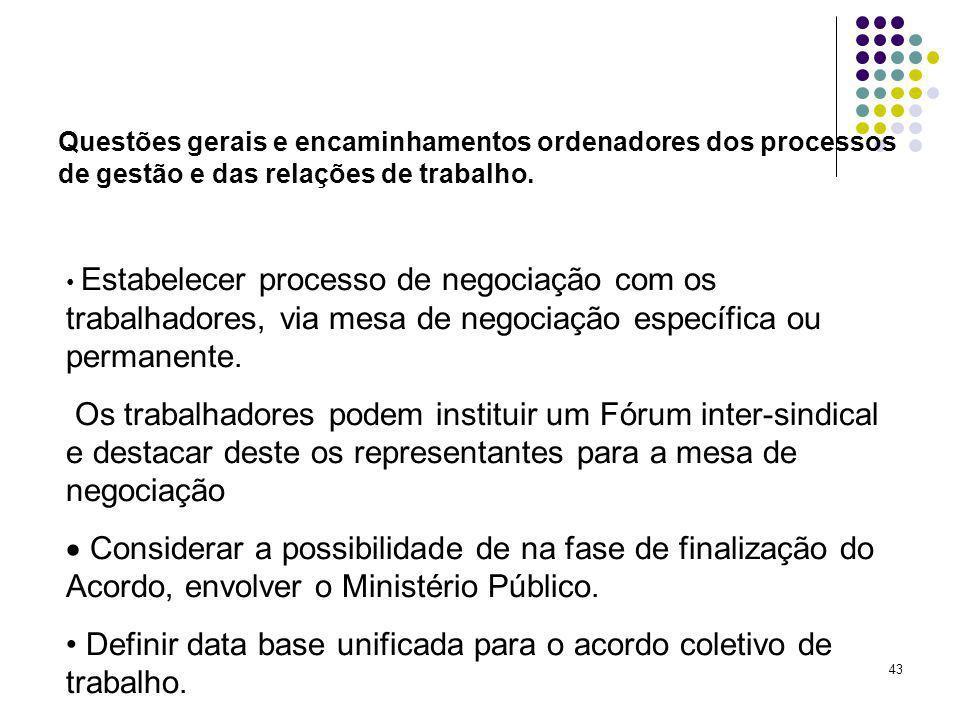 Definir data base unificada para o acordo coletivo de trabalho.