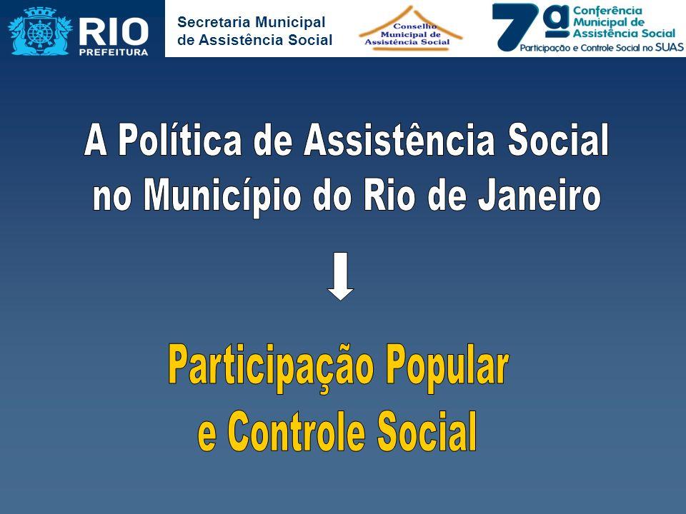 A Política de Assistência Social no Município do Rio de Janeiro